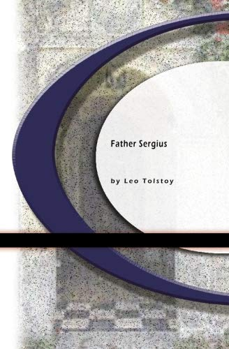 9781594562334: Father Sergius