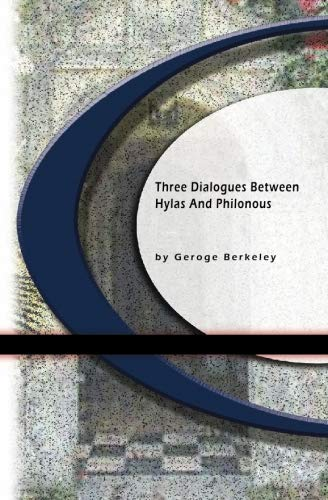 9781594562341: Three Dialogues Between Hylas & Philonous