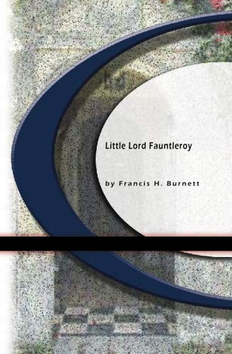 9781594563201: Little Lord Fauntleroy