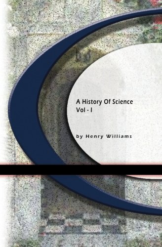 9781594563218: A History of Science