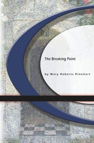 9781594565038: The Breaking Point