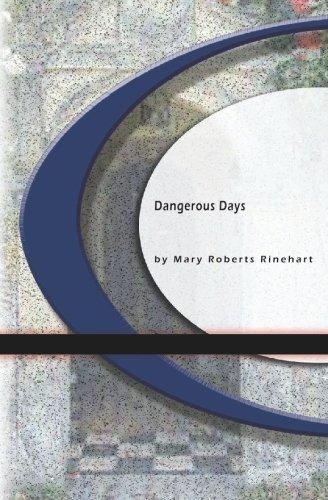 9781594565069: Dangerous Days