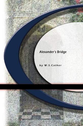 Alexander's Bridge: Willa Sibert Cather