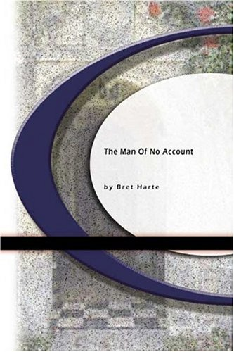 9781594566257: The Man of No Account