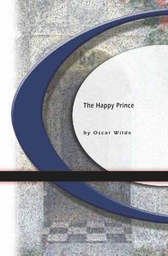 9781594567209: The Happy Prince