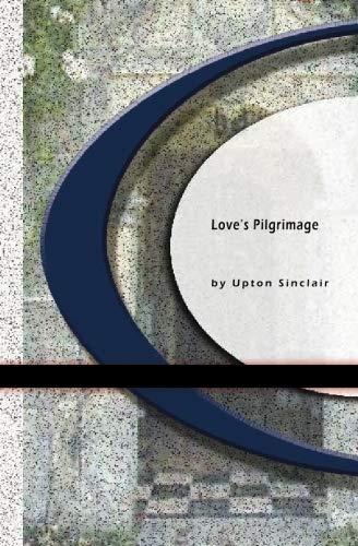 9781594568954: Love's Pilgrimage