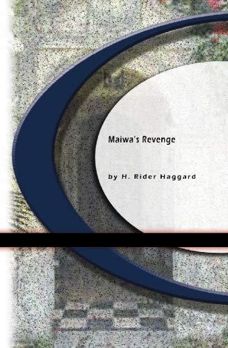 Maiwa's Revenge (9781594569975) by H. Rider Haggard