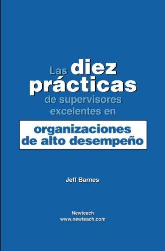 9781594570179: Las Diez Practicas de Supervisores Excelentes en Organizaciones de Alto Desempeno