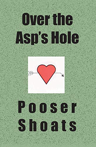 9781594571077: Over the Asp's Hole