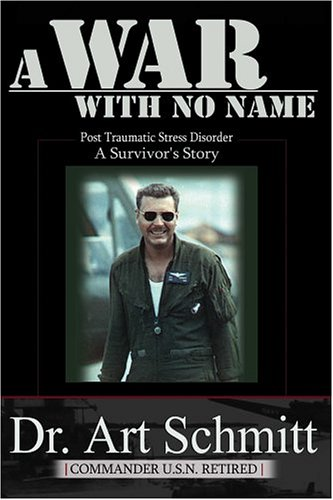 9781594571688: A War With No Name: Post Traumatic Stress Disorder, a survivors story