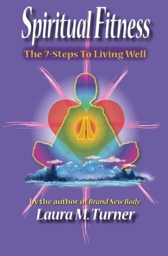 9781594573811: Spiritual Fitness: 7 Steps to Living Well
