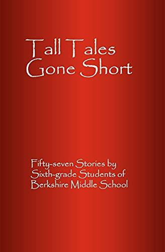 9781594573842: Tall Tales Gone Short