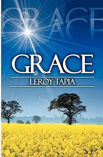 Grace: Leroy Tapia