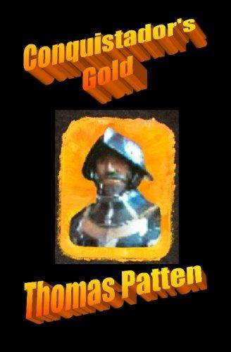9781594576188: Conquistador's Gold: A hunt for lost treasure