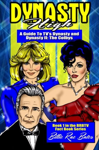 9781594577130: Dynasty High: A Guide To TV's DYNASTY
