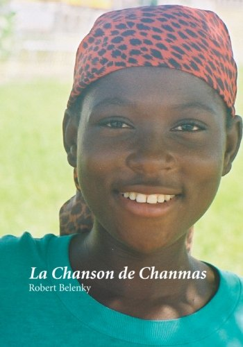 La Chanson de Chanmas (French and English Edition): Belenky, Robert