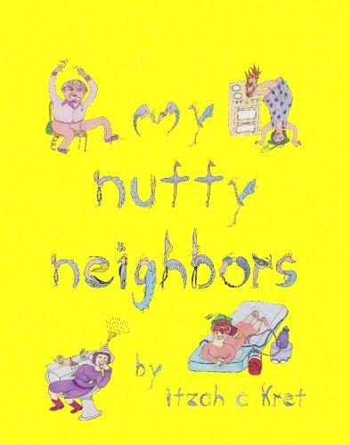 9781594578984: My Nutty Neighbors
