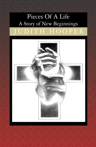 Pieces of a Life: A Story of New Beginnings: Judith Hooper