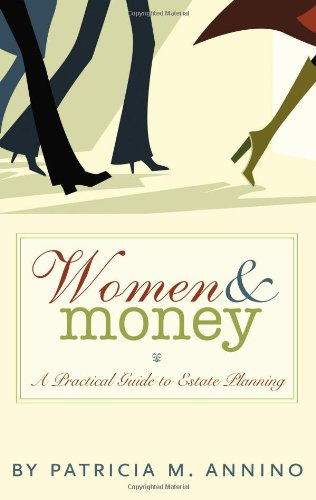 9781594579790: Women & Money: A Practical Guide to Estate Planning