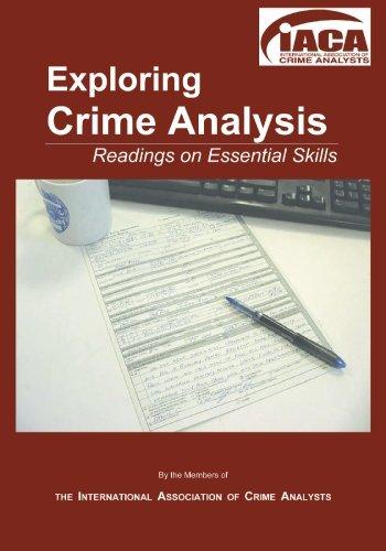 Exploring Crime Analysis: Readings on Essential Skills: Christopher W. Bruce (Editor), Steven R. ...