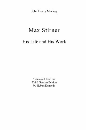 9781594579837: Max Stirner: His Life and His Work