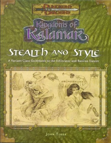 9781594590023: Kingdoms of Kalamar: Stealth & Style--A Variant Class Guidebook to the Infiltrators and Basiran Dancers