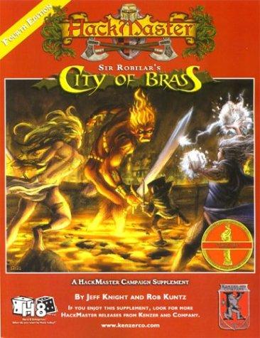 9781594590030: Sir Robilar's City of Brass (HackMaster 4th edition RPG)