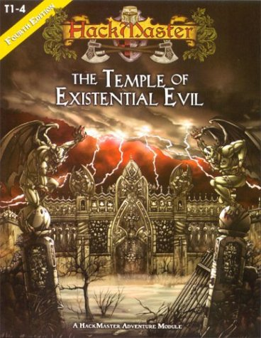 Temple of Existential Evil, The (HackMaster (4th Edition))