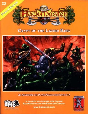 Crypt of the Lizard King (HackMaster (4th Edition))