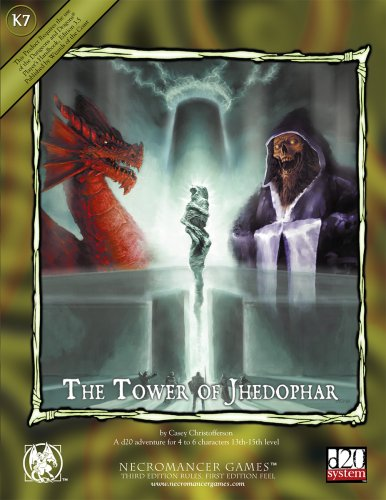 Tower of Jhedophar, The (d20 Fantasy Adventures (Necromancer Games)): Casey Christofferson