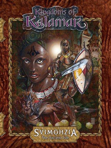 Svimohzia: the Ancient Isle (Kingdoms of Kalamar RPG): Mark Plemmons; Robert Schwalb