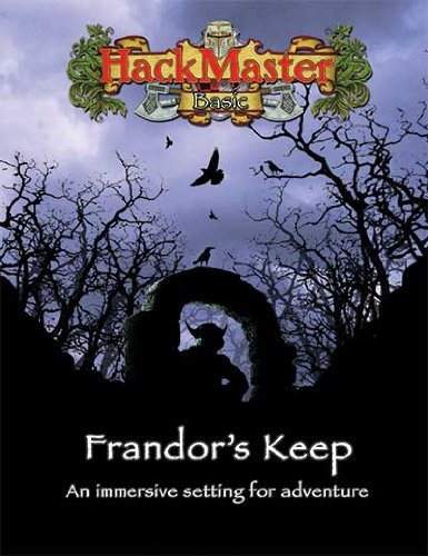 HackMaster Basic: Frandor's Keep: Jolly R Blackburn;