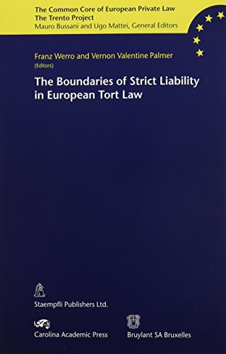9781594600043: The Boundaries of Strict Liability in European Tort Law (The Common Core of European Private Law)