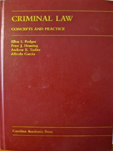 9781594600067: Criminal Law: Concepts And Practice