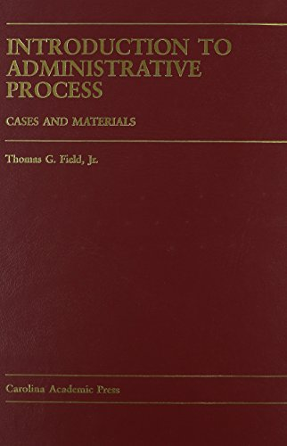 9781594600098: Introduction to Administrative Process: Cases and Materials