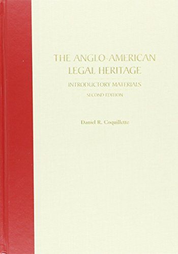 9781594600388: The Anglo-American Legal Heritage: Introductory Materials