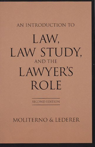 9781594600487: Introduction To Law, Law Study, And The Lawyer's Role