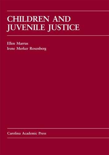 9781594600623: Children and Juvenile Justice (Carolina Academic Press Law Casebook)