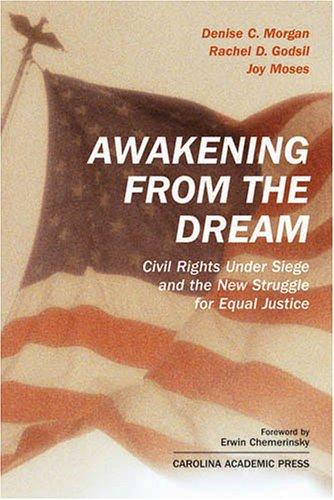 9781594600746: Awakening From The Dream: Civil Rights Under Siege and the New Struggle for Equal Justice