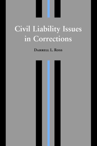 9781594600838: Civil Liability Issues In Corrections