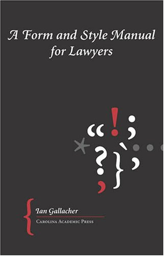 9781594600968: A Form And Style Manual for Lawyers
