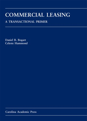 9781594601057: Commercial Leasing: A Transactional Primer