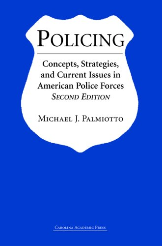9781594601460: Policing: Concepts, Strategies, And Current Issues in American Police Forces