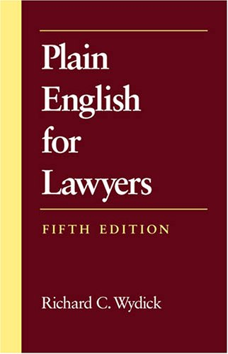 Plain English for Lawyers: Wydick, Richard C.