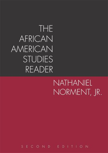 The African American Studies Reader Second Edition: Nathaniel Norment; Jr.