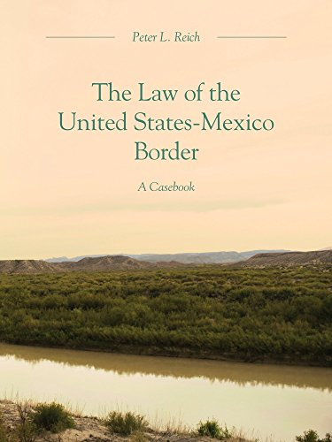9781594601644: The Law of the United States-Mexico Border: A Casebook