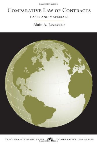 Comparative Law of Contracts: Levasseur, Alain A.
