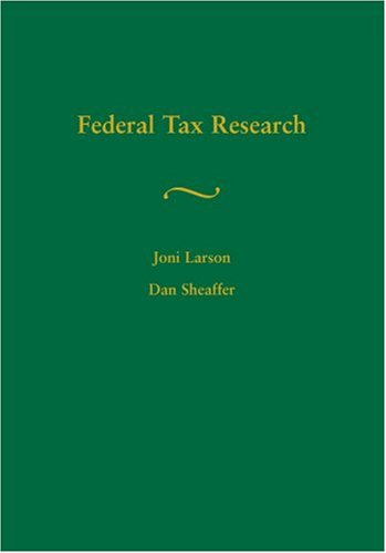 Federal Tax Research: Joni Larson; Dan