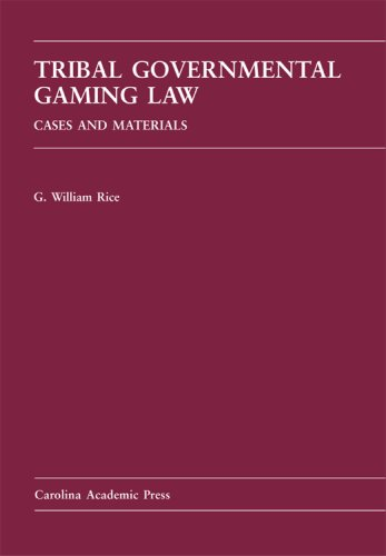 9781594602085: Tribal Governmental Gaming Law: Cases and Materials