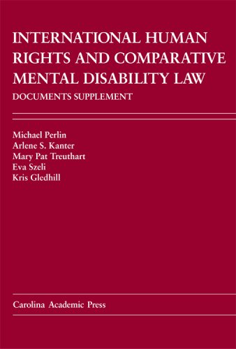 9781594602573: International Human Rights And Comparative Mental Disability Law Documents Supplement